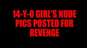 The fourteen yo girl porn